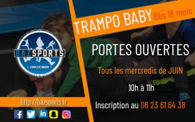 [Trampo Baby] dès 18 mois : PORTES OUVERTES !