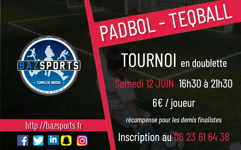 [PADBOL-TEQBALL] Tournoi samedi 12 Juin à bazsports!