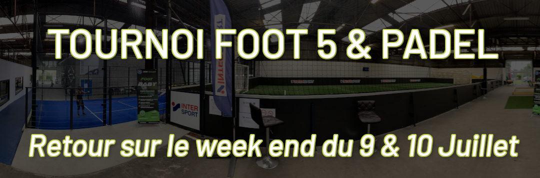 [Tournoi Foot 5 ET PADEL] Retour sur le week end